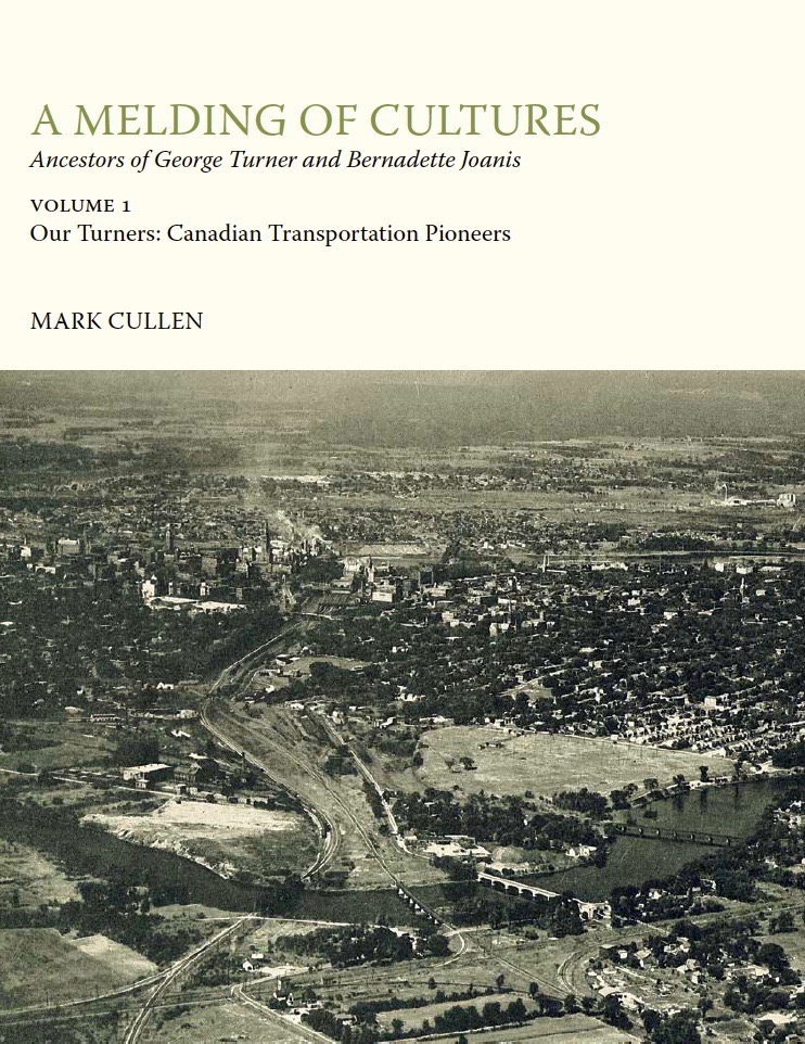 A Melding of Cultures Volume 1: Our Turner Ancestors - Introduction